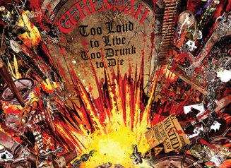 Gehennah Too Loud To Live Too Drunk To Die