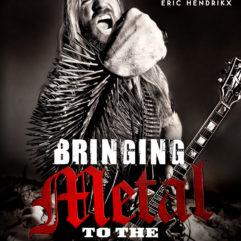 Bringing Metal