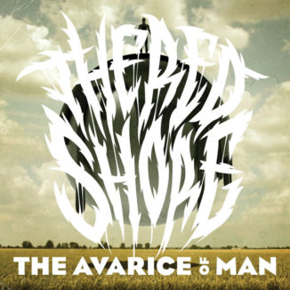 The Avarice Of Man