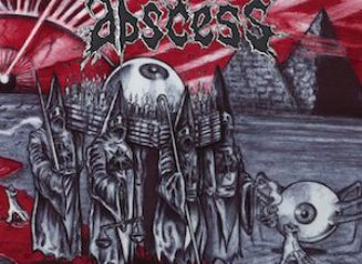Abscess Dawn Of Inhumanity