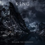 King Reclaim The Darkness Cover Art H