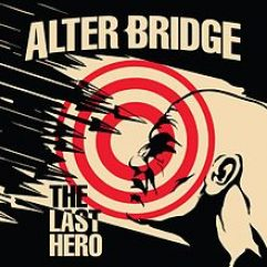 Alter Bridge The Last Hero