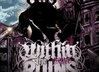 Within The Ruins Invade