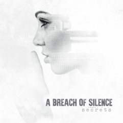 Secrets A Breach Of Silence