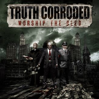 Truth Corroded Worship The Bled Front Cover Artwork
