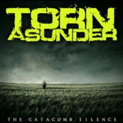 Torn Asunder Catacomb Silence