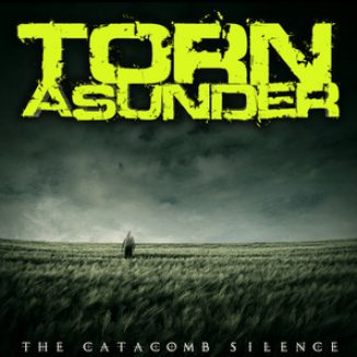Torn Asunder Catacomb Silence