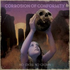 Corrosion Of Conformity No Cross No Crown Artwork
