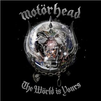 Motorhead TheWorldisYours