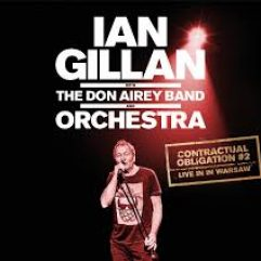 IAN GILLAN With The DON AIREY BAND Contractual Obligaiton 2 Live In Warsaw