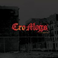 Cro Mags In The Beginning