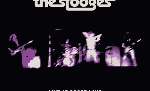 Cover The Stooges Live At Goose Lake August 8th 1970