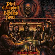 Phil Campbell And The Bastard Sons Were The Bastards